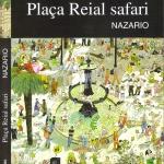 La Biblioteca El Carmel-Juan Marsé recomana: Plaça Reial safari de Nazario