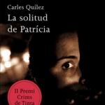 La biblioteca del Carmel recomana… La solitud de Patrícia
