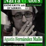 Agustín Fernández Mallo al Narra el Dors del Carmel
