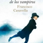 Autor del mes: Francisco Casavella III