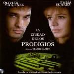 Barcelona cinema… LA CIUTAT DELS PRODIGIS (Mario Camus, 1999)