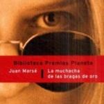 La Biblioteca el Carmel – Juan Marsé recomana: La muchacha de las bragas de oro