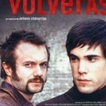 Barcelona cinema… VOLVERÁS (Antonio Chavarrías, 2002)