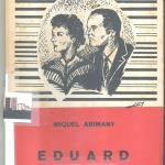 Novella barcelonina amb solera&#8230; &#8220;Eduard&#8221;, de Miquel Arimany