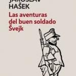 Cicle novel·les i novel·listes de la Primera Guerra Mundial: Las aventuras del buen soldado de Haroslav Hašek