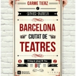 La Biblioteca Horta Can-Mariner recomana…. Barcelona, ciutat de teatres