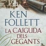 Cicle novel·les i novel·listes de la Primera Guerra Mundial: La caiguda dels gegants