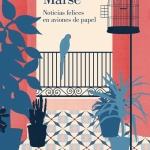 La Biblioteca El Carmel – Juan Marsé recomana: Noticias felices en aviones de papel, de Juan Marsé