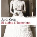 La Biblioteca recomana… El diable i l'home just de Jordi Coca