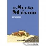 La Biblioteca El Carmel – Juan Marsé recomana: El sueño de México, de Ramón de España i Bartolomé Seguí