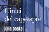 Biblioteca El Carmel-Juan Marsé recomana…. L'inici del capvespre