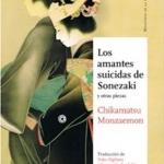 La Biblioteca Horta-Can Mariner recomana… Los amantes suicidas de Sonezaki y otras piezas, de Chikamatsu Monzaemon