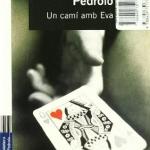 La Biblioteca El Carmel – Juan Marsé recomana: Un camí amb Eva, de Manuel de Pedrolo