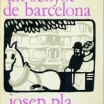 La Biblioteca El Carmel – Juan Marsé recomana: Un senyor de Barcelona, de Josep Pla