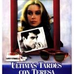 Barcelona cinema… Últimas tardes con Teresa (Gonzalo Herralde, 1984)