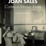 Biblioteca El Carmel-Juan Marsé recomana… Cartes a Màrius Torres de Joan Sales