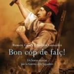 Novel·la històrica catalana: Bon cop de falç!