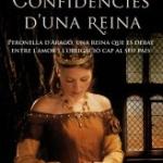 Novel·la històrica catalana:  Confidències d'una reina