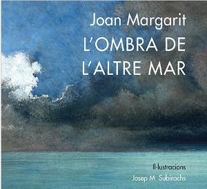 Recomanacions de poesia: Joan Margarit i Josep M. Subirachs a Nórdica Libros