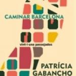 La BAB recomana…  Caminar Barcelona