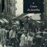 La Biblioteca El Carmel-Juan Marsé recomana…Coses de família de Joan Agut