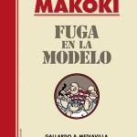 La Biblioteca El Carmel – Juan Marsé recomana: Makoki, fuga en la modelo, de Miguel Gallardo i Juan Mediavilla