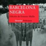 Protagonista Barcelona: Barcelona negra