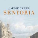 La Biblioteca El Carmel-Juan Marsé recomana… Senyoria