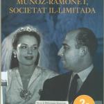 La Biblioteca El Carmel-Juan Marsé… recomana Muñoz- Ramonet, societat il·limitada
