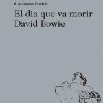 La Biblioteca El Carmel-Juan Marsé recomana… El dia que va morir David Bowie