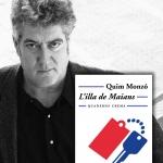 La Biblioteca El Carmel – Juan Marsé recomana: L'illa de Maians, de Quim Monzó