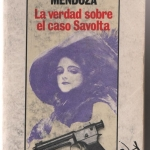 La Biblioteca El Carmel-Juan Marsé recomana…. La verdad sobre el caso Savolta