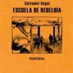 La Biblioteca El Carmel-Juan Marsé recomana… Escuela de rebeldía