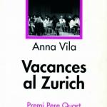 La Biblioteca El Carmel-Juan Marsé recomana… Vacances al Zurich