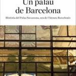La BAB recomana… Un palau de Barcelona