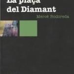 La biblioteca El Carmel-Juan Marsé recomana… La plaça del Diamant