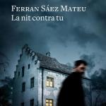 La Biblioteca El Carmel-Juan Marsé recomana… La nit contra tu