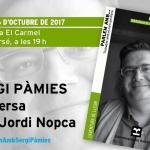 Sergi Pàmies conversa amb Jordi Nopca