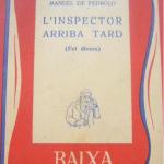 La Biblioteca El Carmel-Juan Marsé recomana… L'inspector arriba tard (Fet divers) de Manuel de Pedrolo