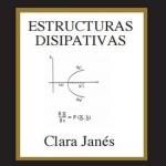 """Estructuras disipativas"", amb Clara Janés"