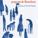 La Biblioteca El Carmel-Juan Marsé recomana… Historias de la historia pequeña de Barcelona