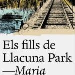 Biblioteca El Carmel-Juan Marsé recomana… Els fills de Llacuna Park de Maria Guasch