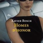 La Biblioteca El Carmel – Juan Marsé recomana: Homes d'honor, de Xavier Bosch