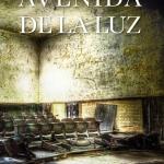 Biblioteca el Carmel-Juan Marsé recomana…Avenida de la Luz de María Zaragoza