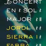 La Biblioteca El Carmel-Juan Marsé recomana… Concert en sol major