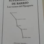 La Biblioteca El Carmel-Juan Marsé recomana… Superheroes de barrio. Los vecinos del Pijoaparte