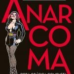 La biblioteca El Carmel – Juan Marsé recomana: Anarcoma, de Nazario