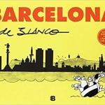 La Biblioteca El Carmel – Juan Marsé recomana: Barcelona de Blanco, de Josep Maria Blanco Ibarz