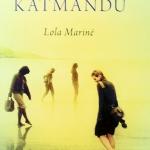 La Biblioteca El Carmel-Juan Marsé recomana… Nunca fuimos a Katmandú