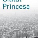 La BAB recomana… Ciutat princesa, de Marina Garcés